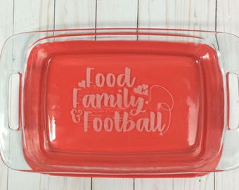 Football themed, Laser engraved Pyrex baking dish,  custom bakeware, food family football casserole dish, engraved Pyrex