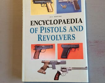 ENCYCLOPEDIA Of PISTOLS And REVOLVERS