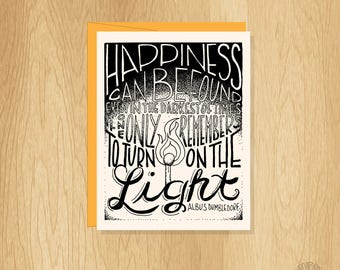 Hand Lettered Happiness Can Be Found Card, Dumbledore Quote Card, Harry Potter Card, Motivational Card, Inspirational Card, Blank Notecard