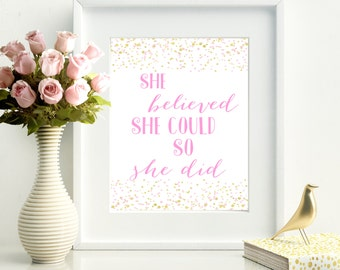 She Believed She Could So She Did, Quote Print, Wall Art, She Believed Print, Gold and Pink, Digital Download