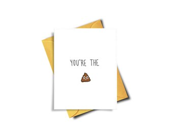 Funny Birthday Card, Funny Thank You, Card For Boyfriend, You're The Shit, Funny Thanks, Funny Best Friend Emoji Card, Funny Card Friendship