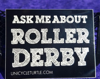 Ask me about roller derby sticker