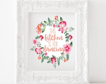 This kitchen is for dancing print, this kitchen is for dancing printable, kitchen print, kitchen printable, kitchen decor house warming gift