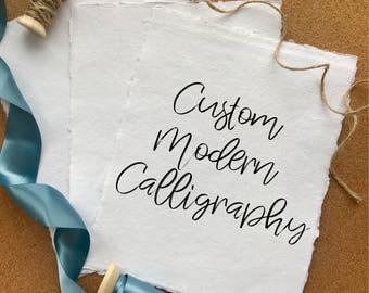 Custom Handwritten Calligraphy Quote, Poem, Lyric, Sonnet, Letter
