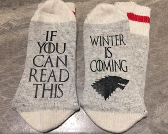 If You Can Read This ... Winter Is Coming (Word Socks - Funny Socks - Novelty Socks)