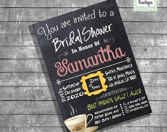 Bridal Shower invitation Friends theme shower invitation chalkboard bachelorette invite digital printable invitation 13152