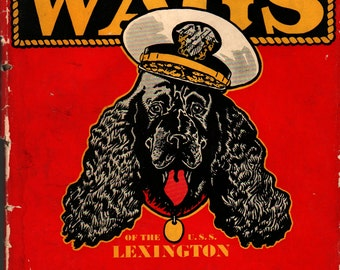 Admiral Wags of the U. S. S. Lexington + Fanny Jessop Sherman + Paul Brown + 1946 + Vintage Kids Book