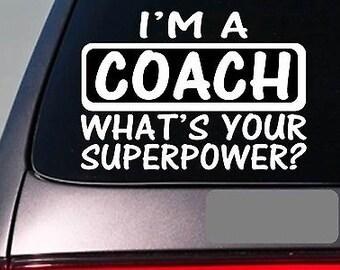 I'M A Coach Sticker Decal *E105* Coaching Softball Basketball Football Baseball