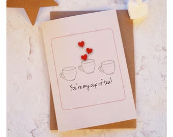 You're Just My Cup of Tea card