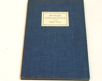 Catalogue Of The Collection Of Samuel Butler (of Erewhon) In The Chapin Library Williams College