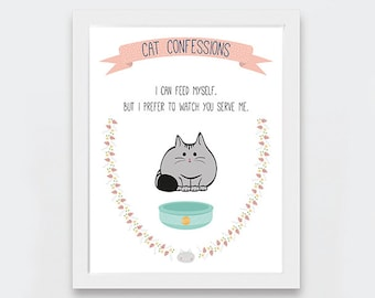 Funny Cat Art Print, Cat Illustration Printable Art, Cat Lovers Gift Idea, Typography Art, Funny Cat Gifts, Cat Confessions