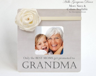 Grandparent's Day Gift for Grandmother Grandma Gift Personalized Picture Frame New Grandmother Soon to be Only The Best Moms Get Promoted