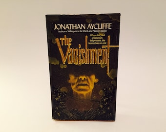 Vintage Horror Book The Vanishment by Jonathan Aycliffe 1994 Paperback