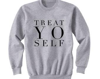 Treat Yo Self Sweatshirt, 5 Seconds of Summer, Music Fans, Fangirl, One Direction, 5SOS, Teen Girl Gift