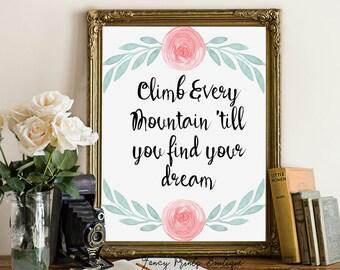 Climb every mountain printable, adventure nursery, mountain nursery print, mountain nursery printable, adventure nursery wall art