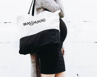 Momming Tote - Oversized, Canvas Tote