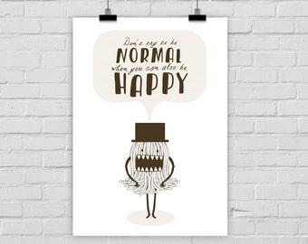 Kunstdruck NORMAL vs. HAPPY monster