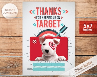 INSTANT DOWNLOAD Thanks for Keeping Us on Target / Printable target gift card / Gift Card Holder / Teacher & Friend Gift /  5x7