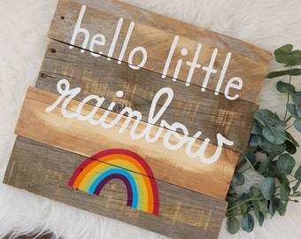 Ready to Ship // Hello Little Rainbow Multi Colored Bright Rainbow Reclaimed Pallet Wood Sign
