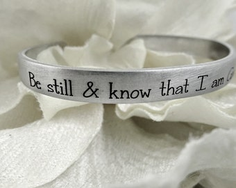 Be Still & Know I am God Cuff Bracelet - Psalm 46:10 - Bible Quotes - Christian - Religious