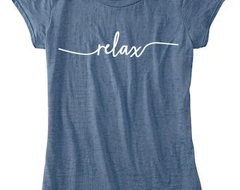 Relax Yoga TShirt, femmes vêtements, se détendre TShirt, vêtements de Yoga pour les femmes, disponibles: S M L Xl Color Options