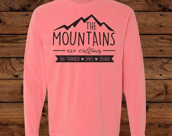 Disney The Mountains Are Calling - Space Mountain - Big Thunder Mountain - Splash - Comfort Colors Long Sleeve - Unisex- Disney Vacation