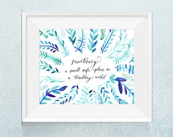 Sanctuary - Lemony Snicket Quote Print // Quote Art, Book Print, Home Quote, Gift for Reader, Book Art, New Home Quote, Housewarming Gift