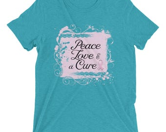 Peace Love & a Cure Short sleeve t-shirt