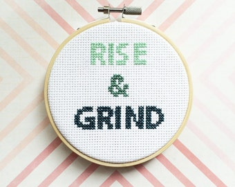 SALE Motivational Cross Stitch, Funny Cross Stitch, Rise and Grind, Small hoop art, Motivational gift, Aqua and Blue Cross Stitch