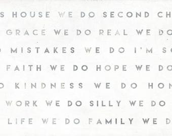 In This House We Do Second Chances - 24 x 12