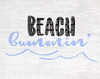 Beach Bumming Svg Cut File - Beach Bum Svg Cut File - Beach Trip Svg Cut File - Summer Svg Cut File - Summer Vacation Svg Cut File