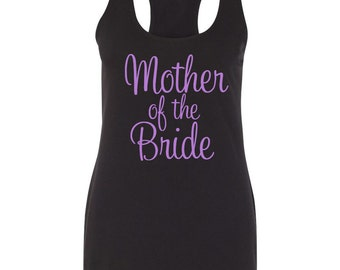Mother-of-the-Bride Tank Top Shirt, Mother of the Bride Tee, Wedding Party Tank Top,