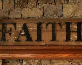 Rustic FAITH Sign on Reclaimed Barn Wood
