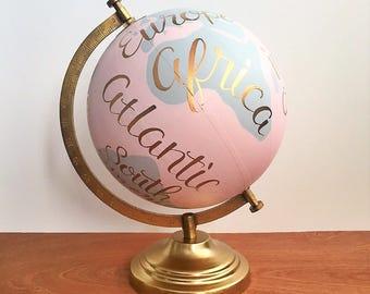 Painted Globe, Pink and Gray World Globe, Hand lettered, Travel Decor, Nursery Decor, Wedding Gift,