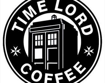 Time Lord Coffee decal sticker Doctor Who