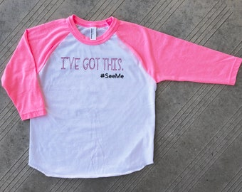 "Down Syndrome Awareness Shirts ~ Pink and White Baseball Tee with Pink ""I've Got This"" Logo with the hashtag ""SeeMe"" and pink ""t21"" on back!"