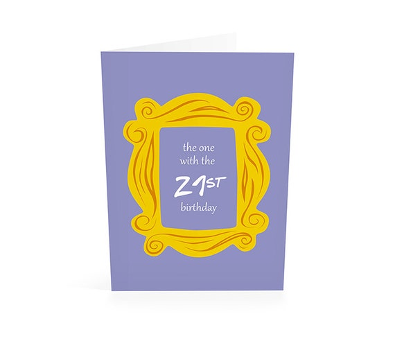 21st birthday friends tv show birthday card friend 21 21st birthday friends tv show birthday card friend 21 birthday 21st birthday card ill be there for instant download printable card bookmarktalkfo Images