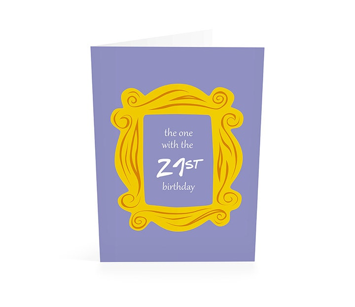 21st Birthday Friends Tv Show Birthday Card Friend 21