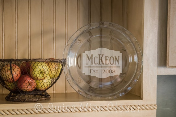 & Custom Etched Pie Plate Personalized Bakeware
