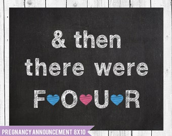 Pregnancy announcement sign, we're expecting, then there were 4 sign, baby 2 announcement, expecting sign, baby 2 sign, pregnancy photo prop