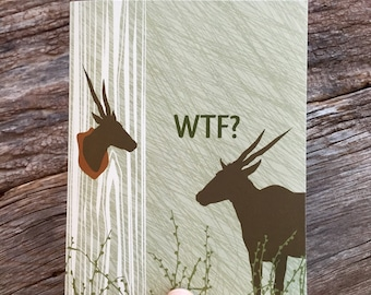 WTF card / funny greeting cards / deer trophy