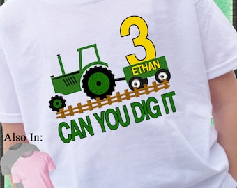 Tractor birthday shirt - Can you dig it Tractor birthday shirt - Green Tractor Wagon Shirt - plow tractor - Boy or Girl Birthday Shirt