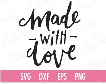 SVG: Made with Love Clip Art // Vector eps dxf // Transparent Background png // Die Cut Stamp Clipart // Lettering Message