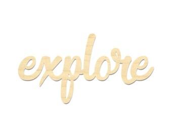 Explore Wording Sign- Explore Sign- Laser Cut Explore Wording