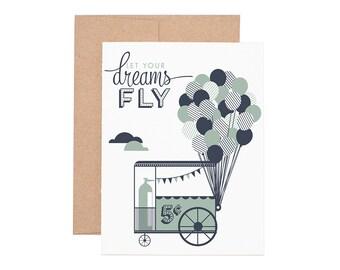 Let Your Dreams Fly Letterpress Greeting Card - Graduation Cards | Encouragement Cards | Congrats Cards  | Greeting Cards | Letterpress Card