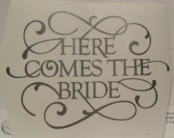 Here Comes The Bride Vinyl Decal/Wedding Decor/Wedding Decal/Yeti Decal/Bride/Wedding
