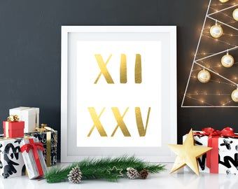 Christmas Printable, Christmas Decor, Christmas Date, December 25, Roman Numerals, Customizable Print, Gold Christmas Print, Christmas Art