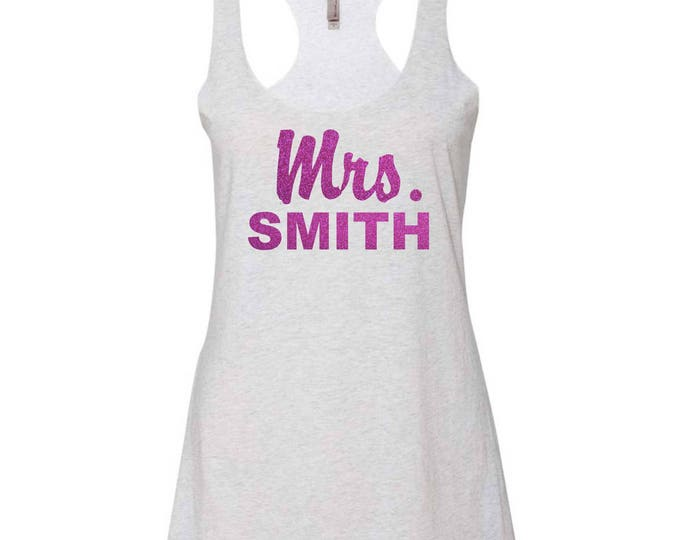 Custom Mrs Last Name Tank Top , Bride To Be Tank Top , Bride To Be Shirt , Honeymoon Tank , Bridal Shirt , Personalized last name tank top
