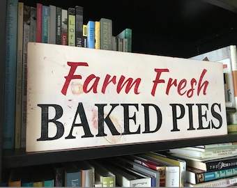Handcrafted Vintage Wood/Wooden Sign . Farm Fresh Pies . Farmhouse Kitchen . Cottage Kitchen . Bakery Sign . Distressed Sign . Hand Lettered