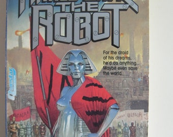 Naked Came the Robot by Barry B. Longyear - Hugo, Nebula and Campbell Award Winner Paperback (1988)